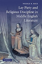 Nicole Rice, Religious Discipline in Middle English Literature
