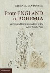 Dussen, From England to Bohemia